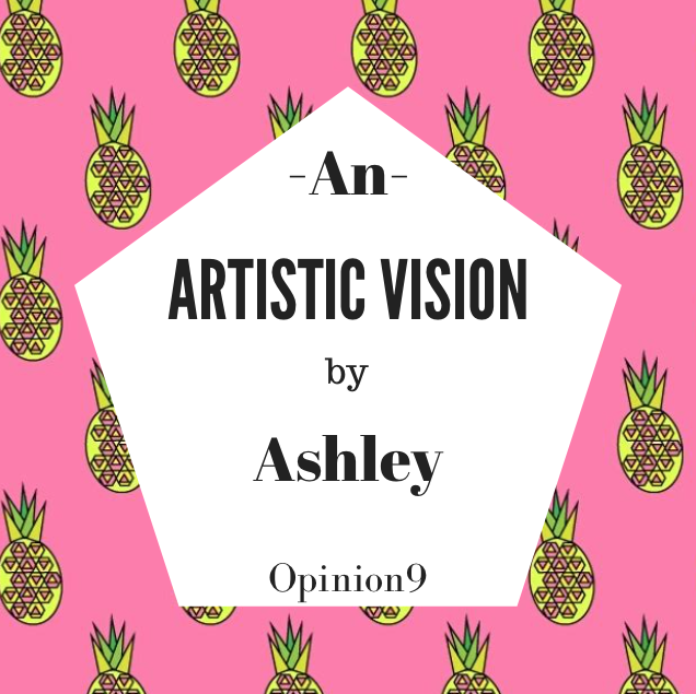 An Artistic Vision by Ashley