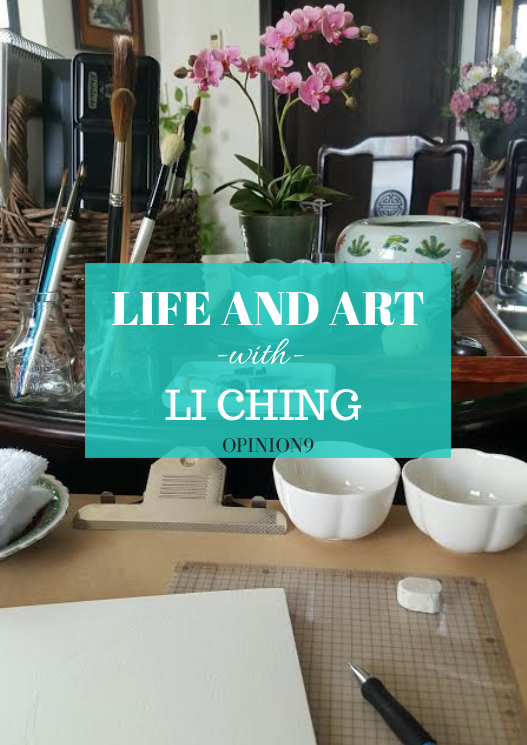 Life and Art with Li Ching via Opinion9