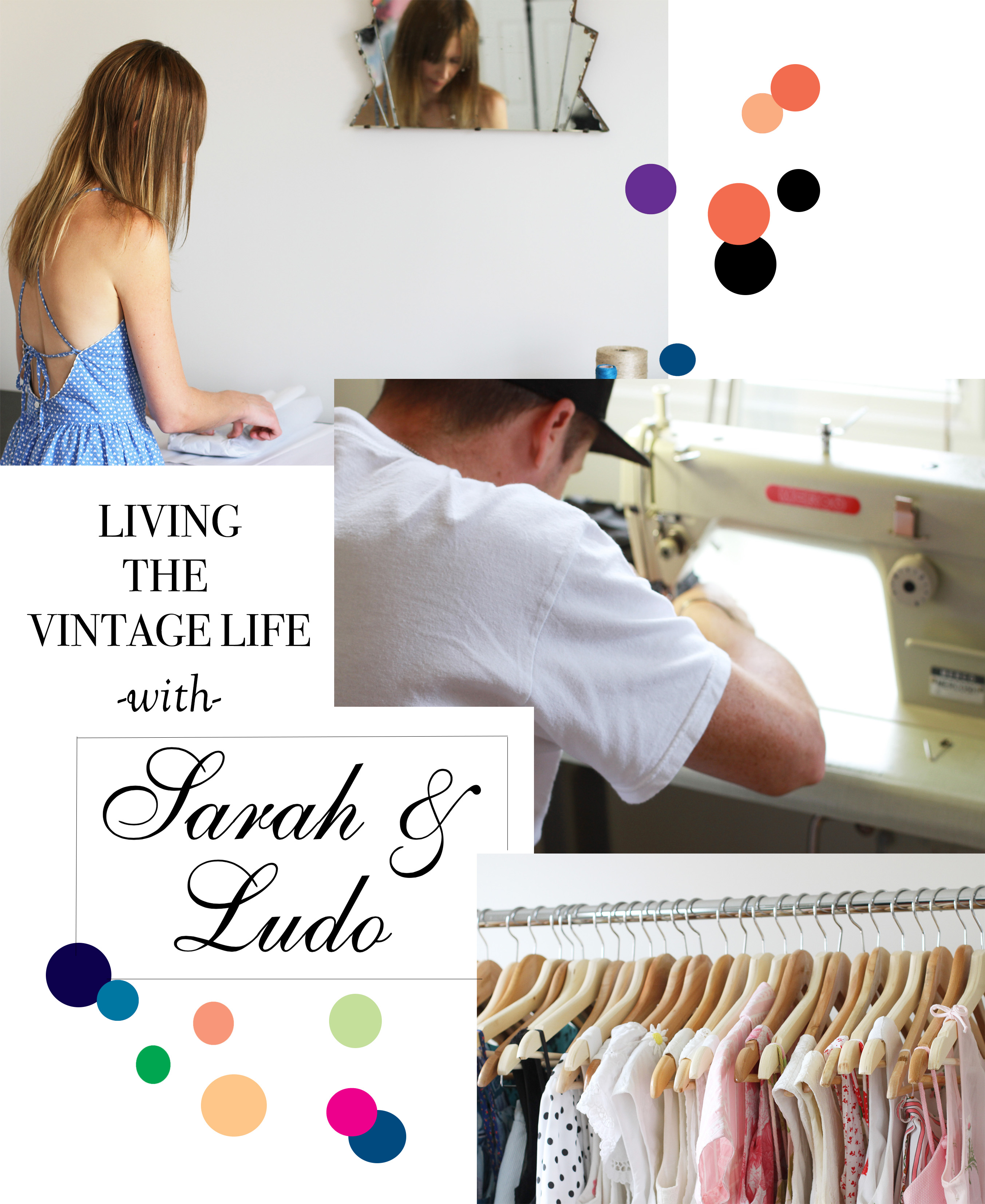 Living the VIntage Life with Sarah & Ludo